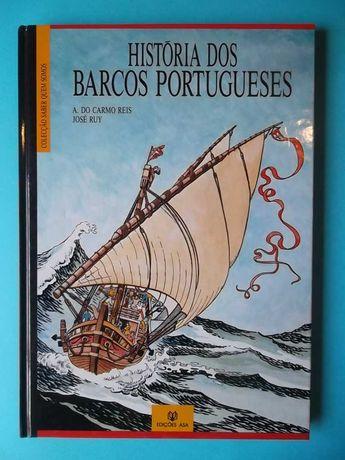 História dos Barcos Portugueses - José Ruy