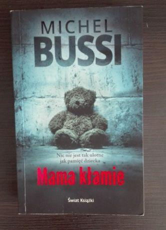 M. Bussi Mama kłamie