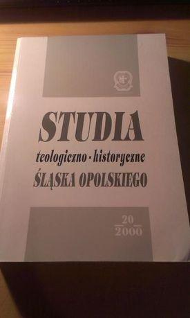 Studia Teologiczno-Historyczne Śląska Opolskiego Tom 20 (2000)