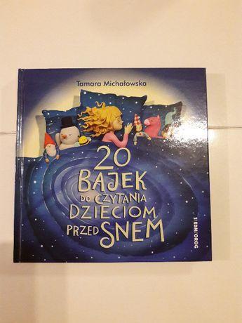 """ksiazka """"20 bajek do czytania dzieciom przed snem"""" Tamara Michałowska"""