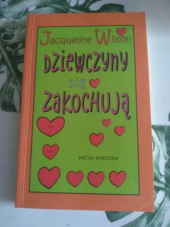 Dziewczyny się zakochują Jacqueline Wilson