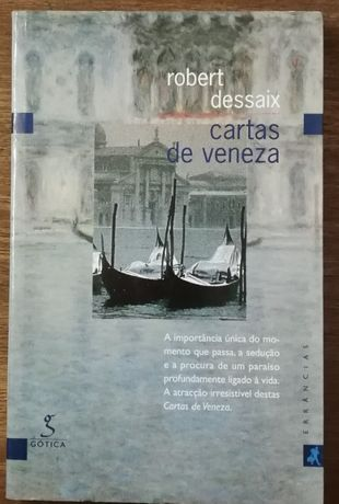 cartas de veneza, robert dessaix, gótica