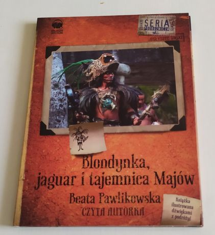 Blondynka, jaguar i tajemnica Majów - czyta Beata Pawlikowska