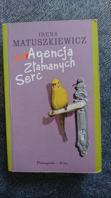 Agencja zlamamych serc Irena Matuszkiewicz