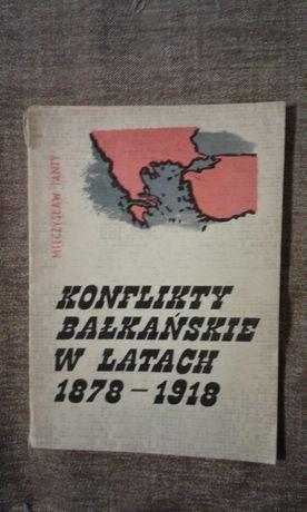 Konflikty Bałkańskie w latach 1878 do 1918 Mieczysław Tanty