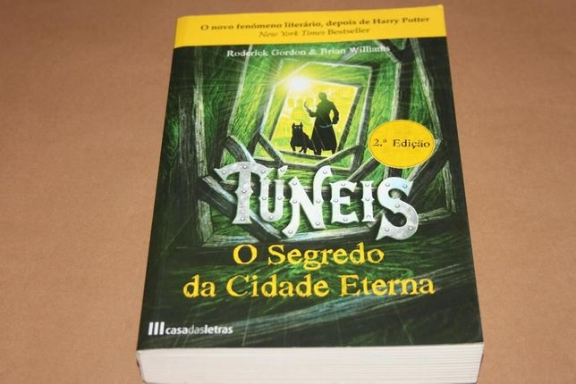 Túneis -O Segredo da Cidade Eterna de Roderick gordon & Brian Williams