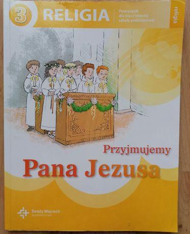 Religia 3 Przyjmujemy Pana Jezusa