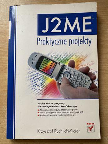 J2ME Praktyczne projekty Rychlicki-Kicior