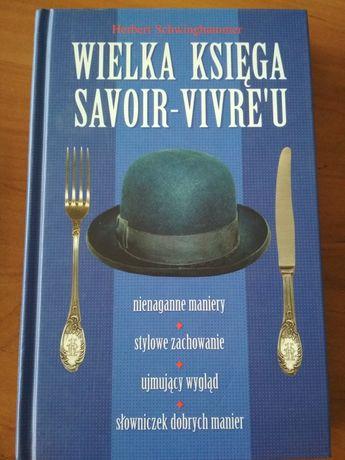 Wielka księga savoir-vivre'u Herbert Schwinghammer