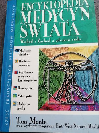 Encyklopedia medycyn świata. Wschód i Zachód o zdrowiu ciała.