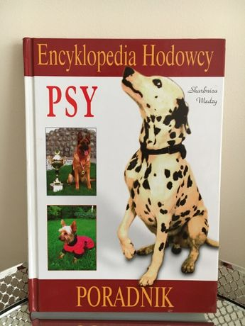 Encyklopedia Hodowcy PSY, Poradnik
