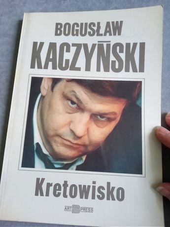 Bogusław Kaczyński Kretowisko