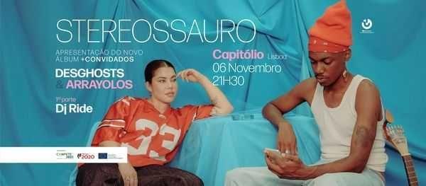 Teatro Capitólio -   Stereossauro + Desghosts e Arrayolos