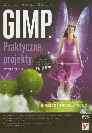 GIMP. Praktyczne projekty. Wydanie II