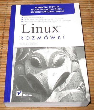 Linux. Rozmówki. Scott Granneman. Książka Helion
