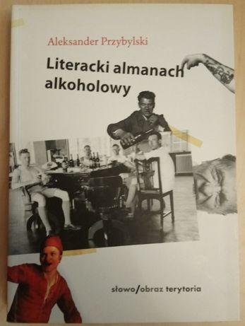 Aleksander Przybylski, Literacki almanach alkoholowy