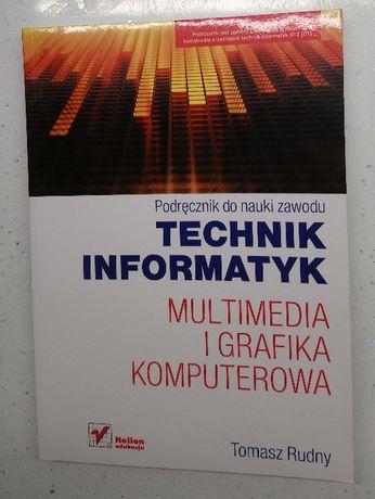 NOWA Technik informatyk Multimedia i grafika komputerowa, Tomasz Rudny