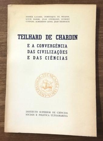 teilhard de chardin et l`unité du genre humain, adriano moreira