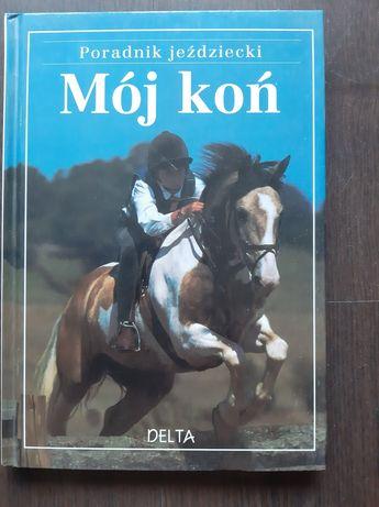 Poradnik jeździecki Mój koń