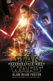 Star Wars Przebudzenie mocy Autor: Dean Foster Alan