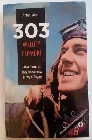 303 WZLOTY I UPADKI Antoni Ares
