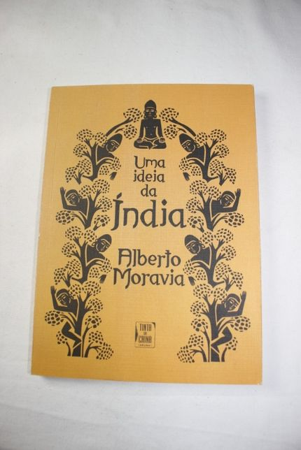 Livro - Uma ideia da India - Alberto Moravia - Tinta da China - 2010