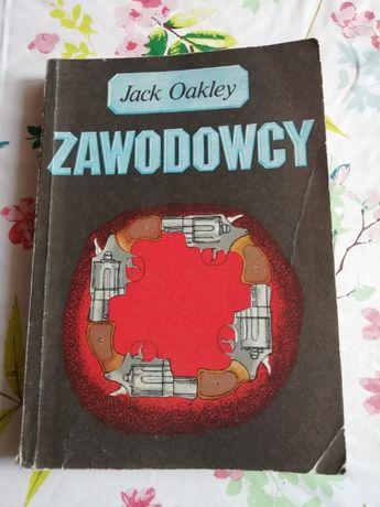 Książka: Zawodowcy - Jack Oakley