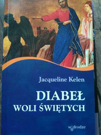 Diabeł woli świętych - Kelen