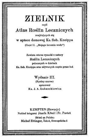 Ks. Seb. KNEIPP - ZIELNIK - Atlas Roślin Leczniczych - Wyd III