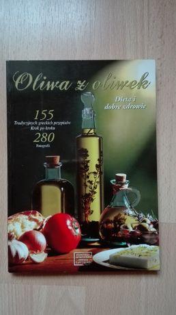 Oliwa z oliwek, dieta i dobre zdrowie