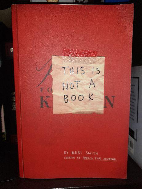 This Is Not A Book de Keri Smith
