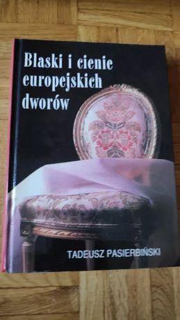 Blaski i cienie europejskich dworów