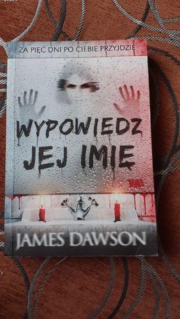 Wypowiedz jej imię James Dawson