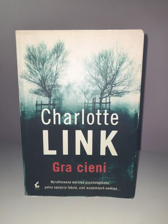 "Charlotte Link ,,Gra cieni"""