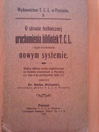 O stronie technicznej uruchomienia bibiotek T.C.L. z 1910