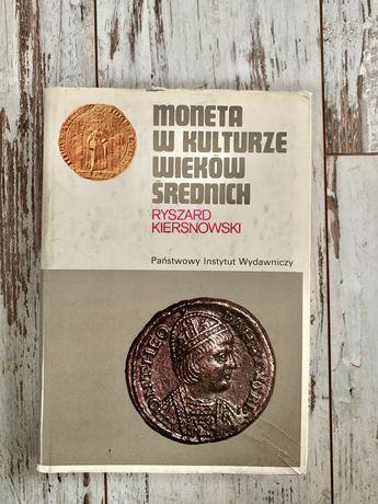 Książka Moneta w kulturze wieków średnich Ryszard Kiersnowski