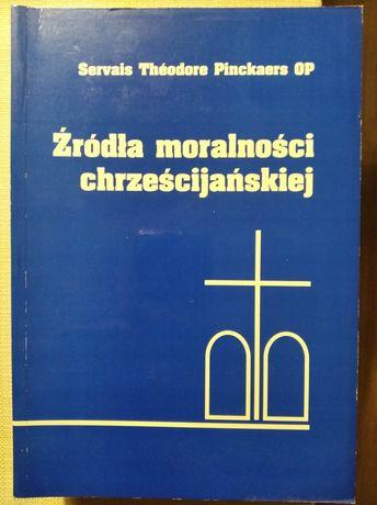 Źródła moralności chrześcijańskiej Servais Theodore Pinckaers OP