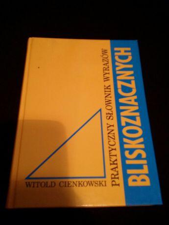 Praktyczny słownik wyrazów bliskoznacznyh