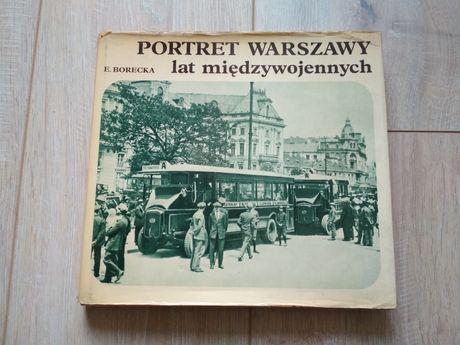 Portret Warszawy lat miedzywojennych, E. Borecka