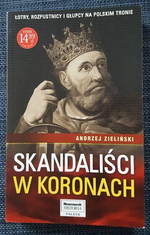 Skandaliści w koronach. Andrzej Zieliński.