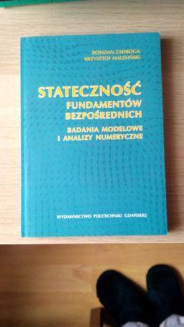 Stateczność fundamentów bezpośrednich, badania modelowe i analizy nume