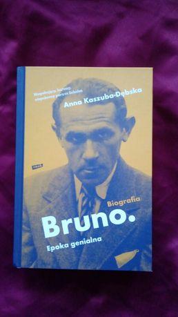 """Anna Kaszuba - Dębska """"Bruno. Epoka genialna"""". Książka nowa"""