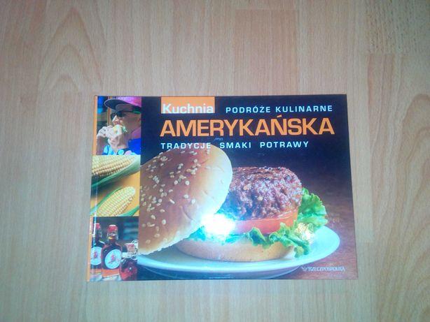 Kuchnia AMERYKAŃSKA. Podróże kulinarne Rzeczypospolita