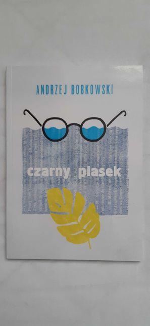 """Andrzej Bobkowski """"Czarny piasek"""""""