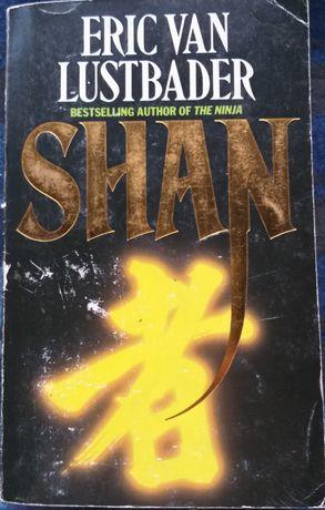 Eric van Lustbader - Shan