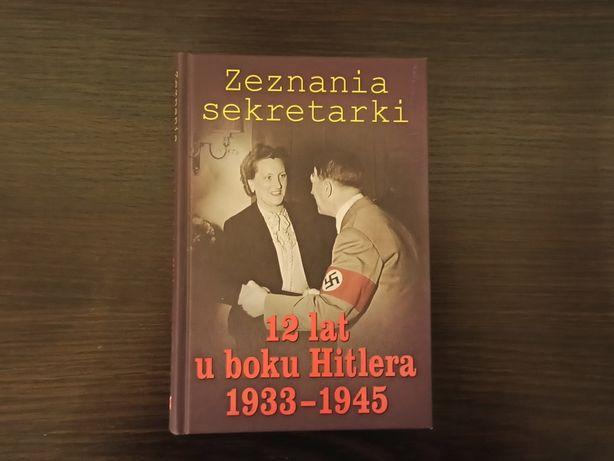 Zeznania sekretarki - 12 lat u boku Hitlera