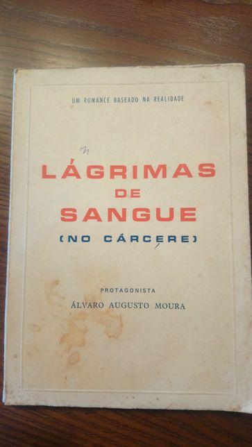 ANTIGO Lágrimas de sangue [no cárcere] - Álvaro Augusto Moura
