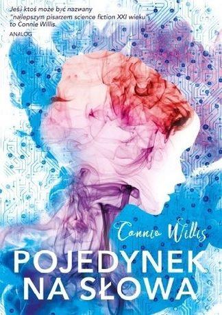 Pojedynek na słowa - Connie Willis - fantastyka, fantasy, sf