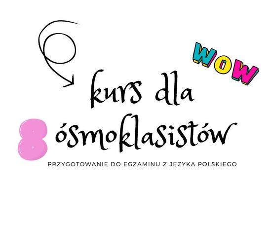 Kurs dla ósmoklasistów z języka polskiego
