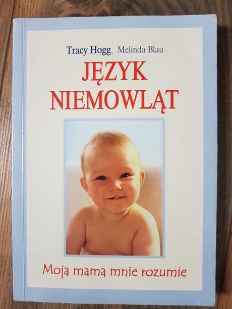 Książka JĘZYK NIEMOWLĄT Tracy Hogg Melinda Blau